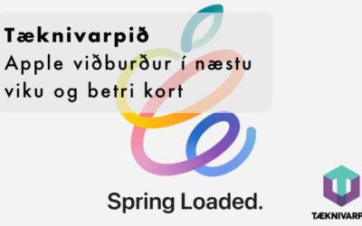273 – Apple viðburður í næstu viku og betri kort