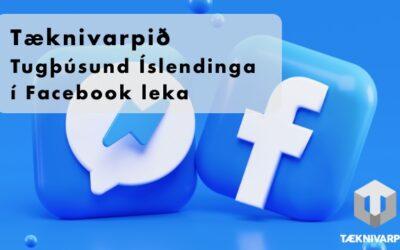 272 – Tugþúsund Íslendinga í Facebook leka